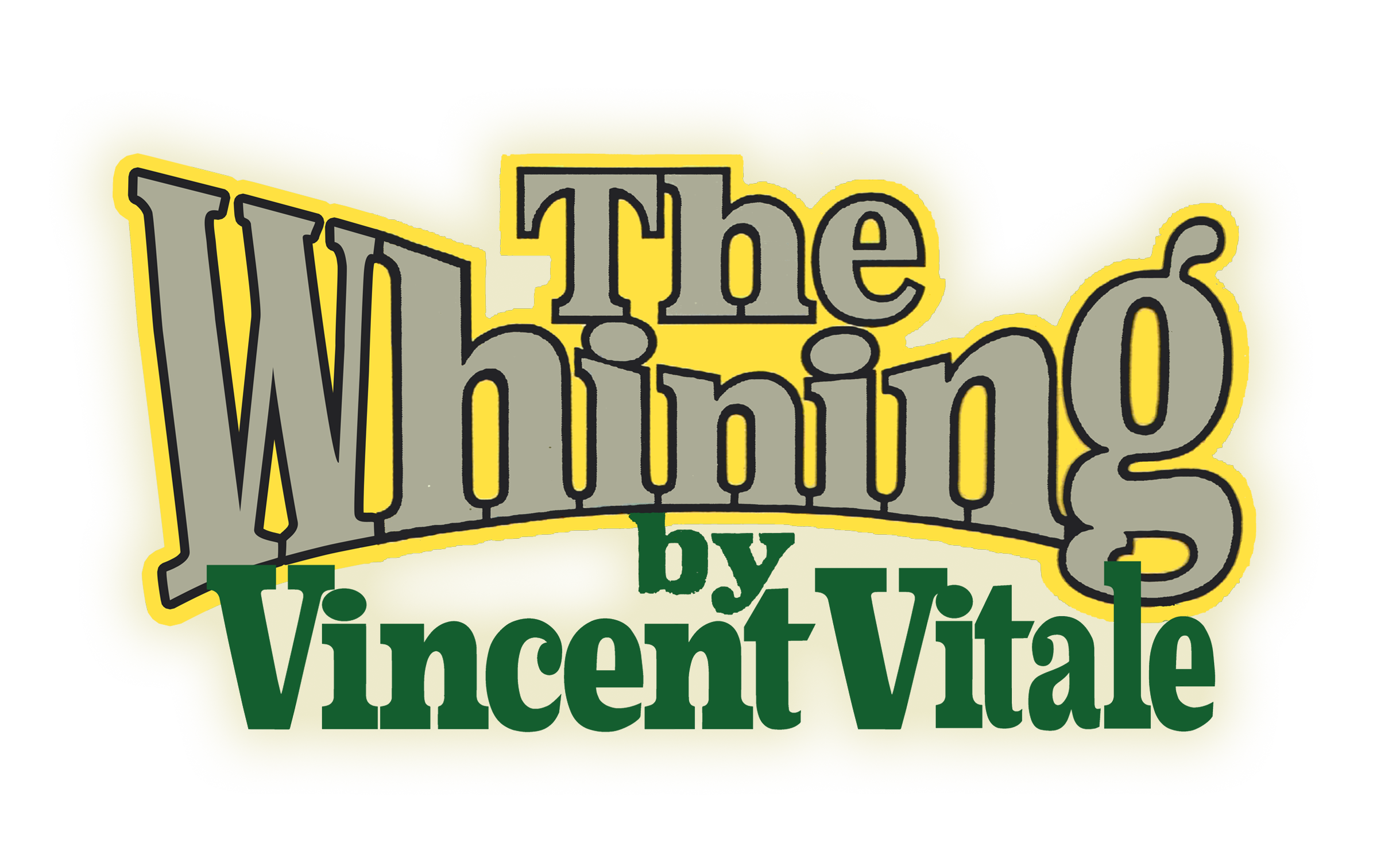 The Whining